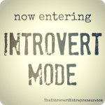 Image for Introverts - Introvert Mode