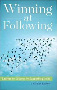 Winning at Following Norman Baldwin Followership